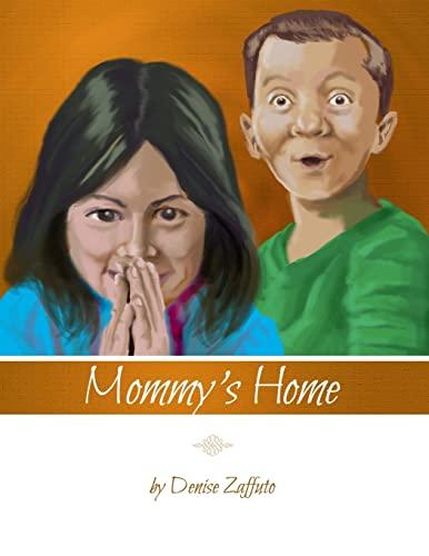 Mommy's Home: Zaffuto, Denise
