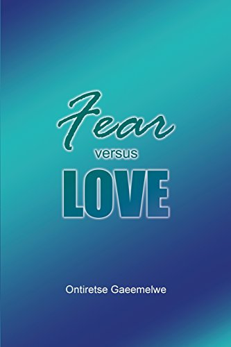 9781480918658: Fear Versus Love