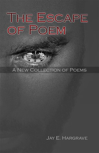 9781480925571: The Escape of Poem: A New Collection of Poems