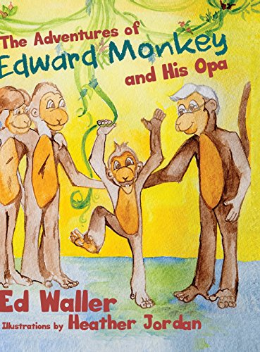 9781480926486: The Adventures of Edward Monkey and His Opa