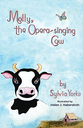 Molly, the Opera-Singing Cow (Paperback): Sylvia Yorke