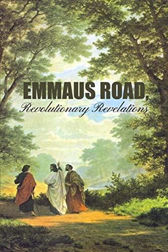 Emmaus Road, Revolutionary Revelations