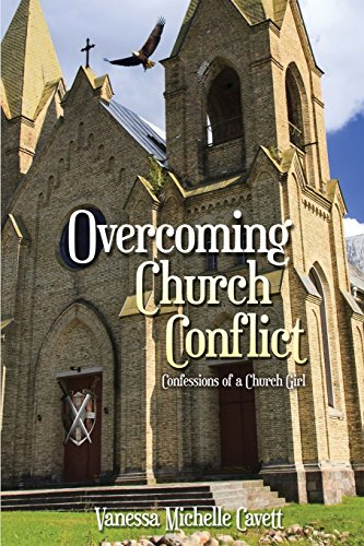 Overcoming Church Conflict: Confessions of a Church Girl