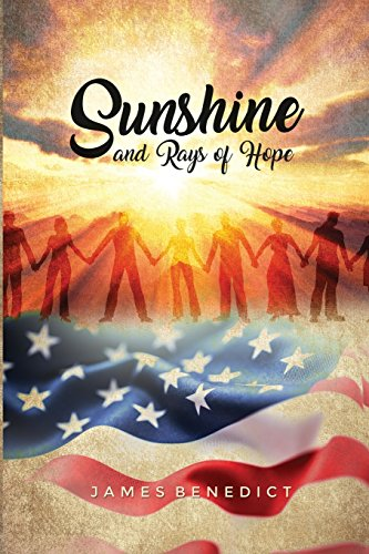 Sunshine and Rays of Hope: Benedict, James
