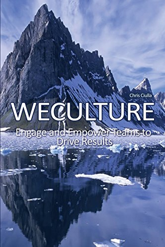 9781480946910: Weculture: Engage and Empower Teams to Drive Results