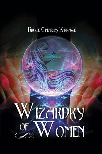 9781480964242: Wizardry of Woman