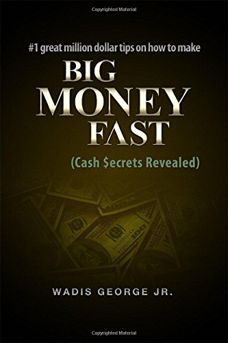 9781480997981: #1 Great Million Dollar Tips on How to Make Big Money Fast
