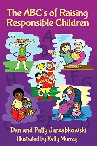 9781480998179: The ABC's of Raising Responsible Children