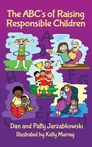 9781480998186: The ABC's of Raising Responsible Children
