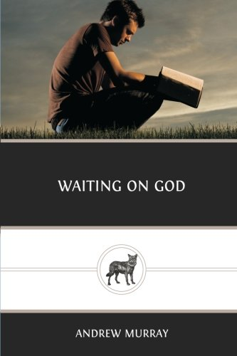 Waiting on God (9781481000918) by Andrew Murray