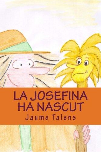 9781481000932: Les aventures de la bruixa Josefina LA JOSEFINA HA NASCUT (Las Aventuras De La Bruja Josefina)