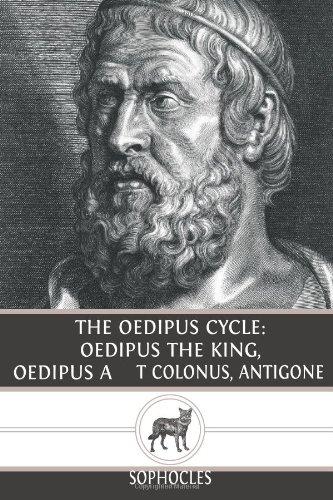 9781481002189: The Oedipus Cycle: Oedipus The King, Oedipus at Colonus, Antigone