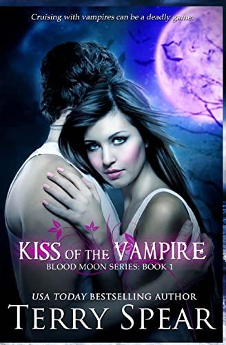 9781481002196: Kiss of the Vampire: Blood Moon Series (Volume 1)