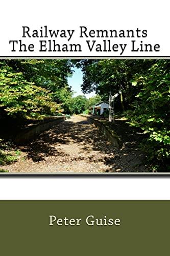 9781481002882: Railway Remnants The Elham Valley Line