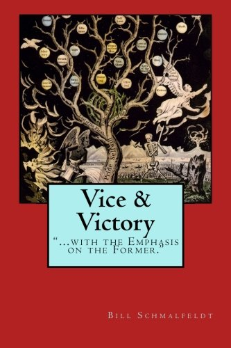 9781481004114: Vice and Victory: With the Emphasis on the Former