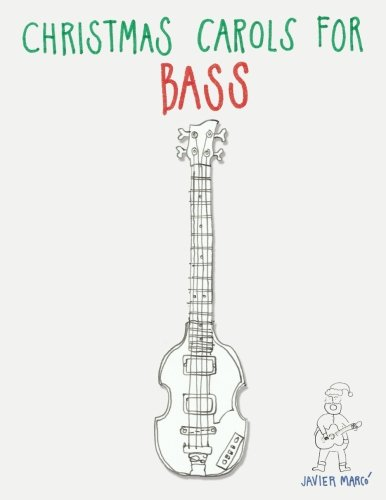 9781481004213: Christmas Carols for Bass: Easy Songs in Standard Notation & Tablature!