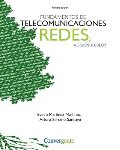 9781481005784: Fundamentos de Telecomunicaciones y Redes: versión a color (Spanish Edition)