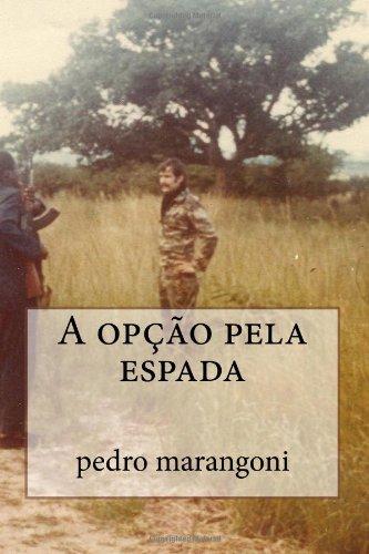 9781481009003: A opção pela espada (Portuguese Edition)