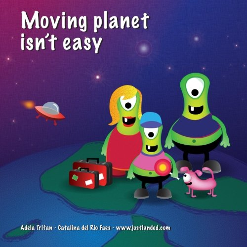 9781481012911: Moving planet isn't easy