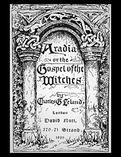 9781481013239: Aradia, or the Gospel of the Witches