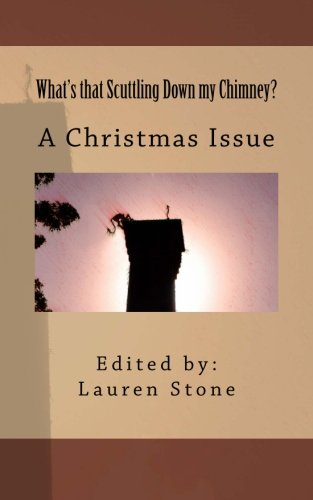 9781481014229: What's that Scuttling Down my Chimney?: A Christmas Issue (Prospective: A Journal of Speculation)