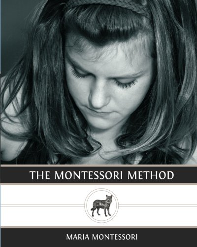 The Montessori Method (148101692X) by Maria Montessori
