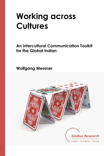 9781481018159: Working Across Cultures: An Intercultural Communication Toolkit for the Global Indian