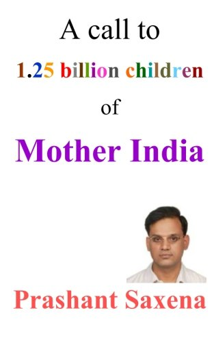 9781481018197: A call to 1.25 billion children of Mother India