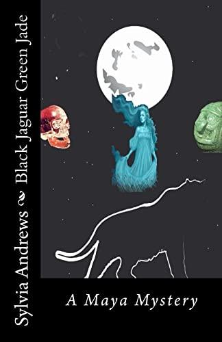 9781481020602: Black Jaguar Green Jade: A Maya Mystery (Maya Mysteries)
