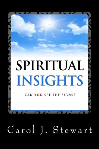 9781481021944: Spiritual Insights: Can You See the Signs?