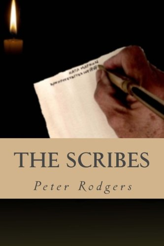 9781481022484: The Scribes: A Novel About the Early Church