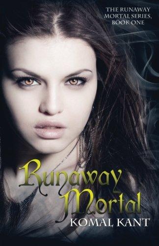 9781481023542: Runaway Mortal: Runaway Mortal, #1