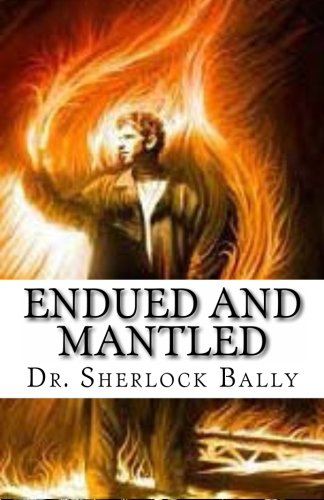 9781481023559: Endued And Mantled