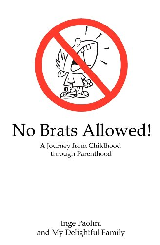 9781481025560: No Brats Allowed!