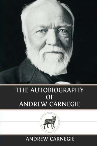 9781481026031: The Autobiography of Andrew Carnegie