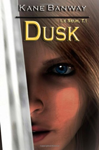 9781481026628: Dusk: Le Seuil (French Edition)