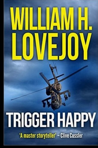 Trigger Happy (1481027158) by William H. Lovejoy