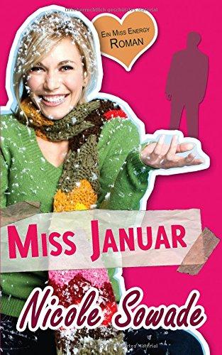 9781481027915: MISS JANUAR - Ein Miss-Energy-Roman: 1