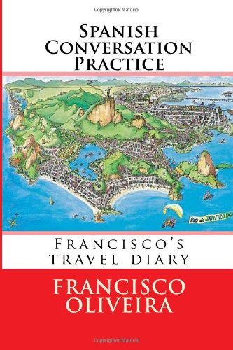 9781481028349: Spanish Conversation Practice: Informal Spanish conversation for Practice (Spanish Edition)