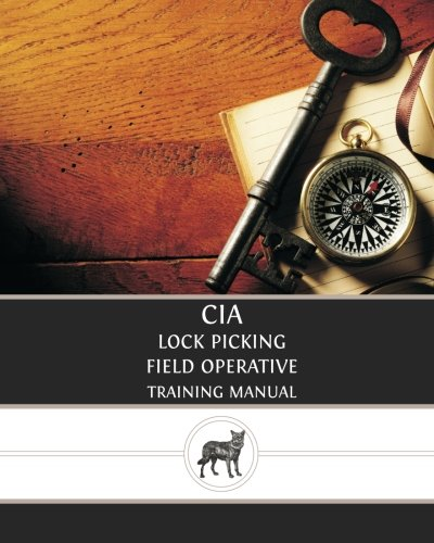 9781481031332: CIA Lock Picking: Field Operative Training Manual
