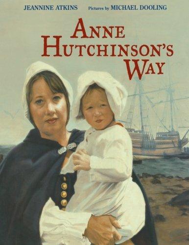 9781481032155: Anne Hutchinson's Way