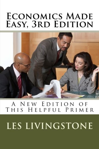 9781481032346: Economics Made Easy: A New Edition of This Helpful Primer