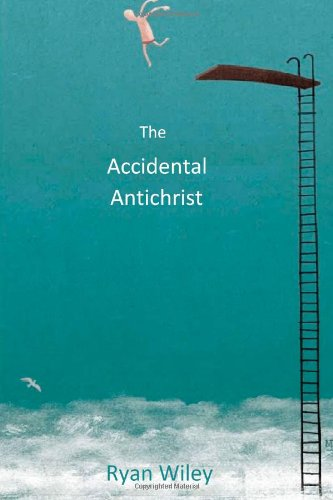 9781481034531: The Accidental Antichrist