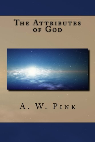 9781481034944: The Attributes of God
