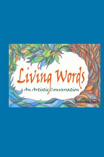 9781481035002: living words: an artistic conversation