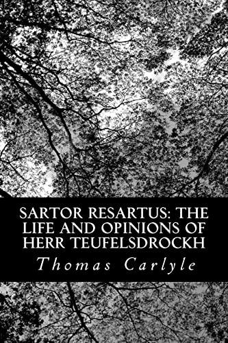 9781481036238: Sartor Resartus: The Life and Opinions of Herr Teufelsdrockh