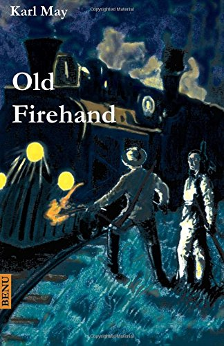 9781481039468: Old Firehand: Wildwest-Erzählung (German Edition)