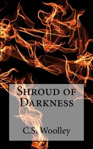 9781481039819: Shroud of Darkness: The Chronicles of Celadmore (Volume 3)