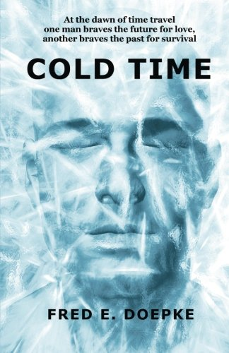 9781481040396: Cold Time