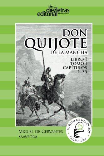 9781481040778: El Ingenioso Hidalgo Don Quijote de la Mancha: Libro 1 tomo 1 Cap 1-32 (El Pozo de los Deseos) (Volume 2) (Spanish Edition)